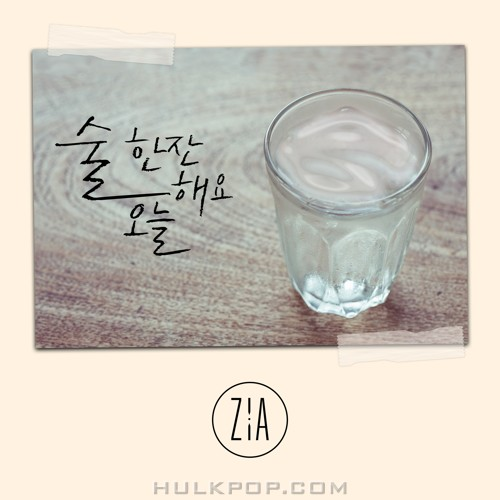 ZIA – Have a Drink Today – Single (FLAC)