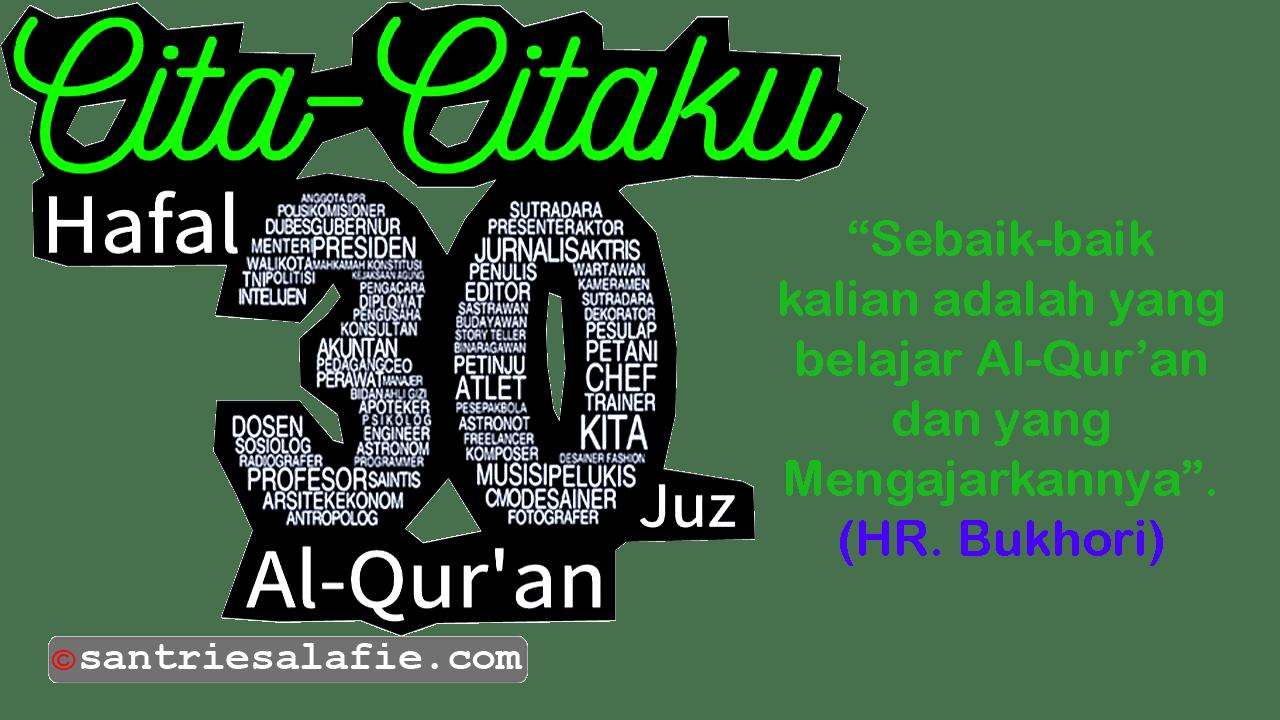 Siapa sih Penghafal Al Quran itu? by Santrie Salafie