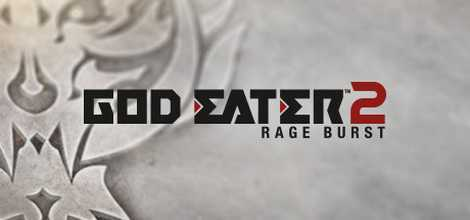 GOD EATER 2 Rage Burst Cracked Free Download For PC| Tech Crome