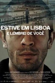 Baixar Filme Estive em Lisboa e Lembrei de Você Torrent Grátis