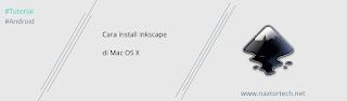 Cara install inkscape di Mac OS X