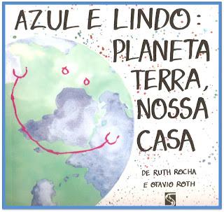 LINGUAGEM E AFINS: Azul e lindo planeta terra,nossa casa ...