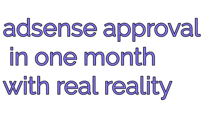 Adsense approval in month