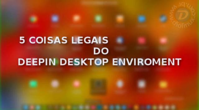 Deepin Desktop Enviroment