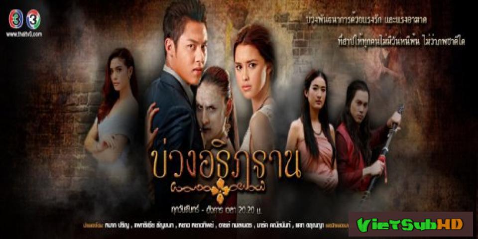 Phim Ước Hẹn Vương Triều Tập 2 VietSub HD | Buang Atitharn 2016