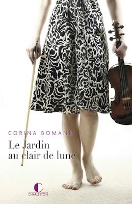 Le Jardin au clair de lune - Corina Bomann