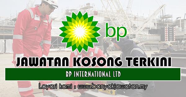 Jawatan Kosong 2018 di BP International Ltd