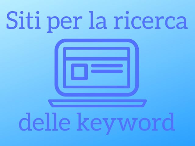 Siti utili per la ricerca delle keyword