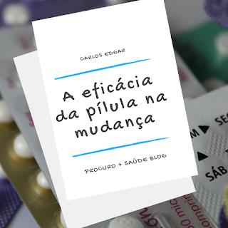 A eficácia da pílula na mudança