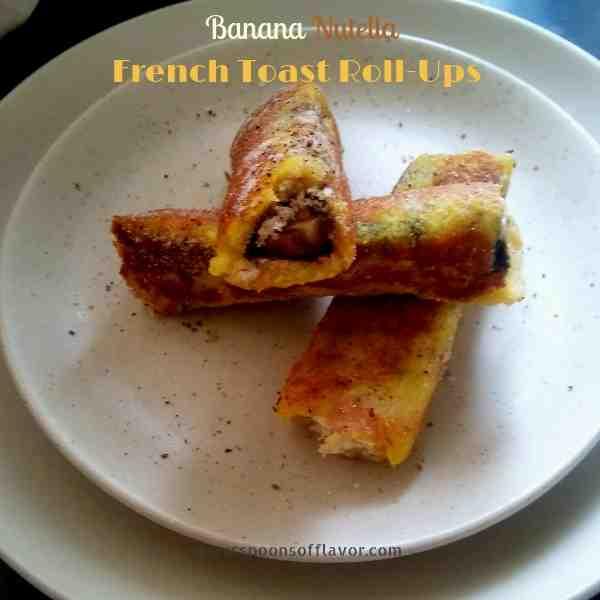 Banana nutella french toast roll ups