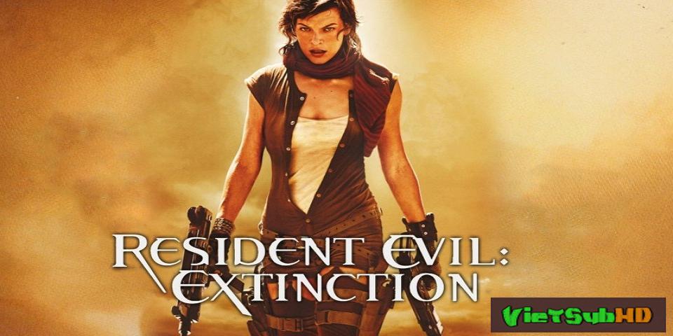 Phim Vùng Đất Quỷ Dữ 3: Ngày Tận Thế VietSub HD | Resident Evil: Extinction 2007