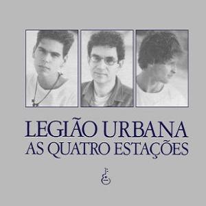 Legião Urbana – As Quatro Estações [1989] – 2016