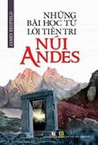 Những Bài Học Từ Lời Tiên Tri Núi Andes - James Redfield