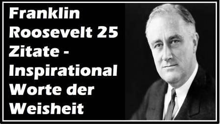 Franklin Roosevelt 25 Zitate