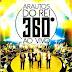 Arautos do Rei - 360° (Ao Vivo) (PB)