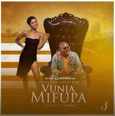 Download Mp3 | Professor J ft Ruby - Vunja Mifupa