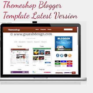 theme shop blogger template latest version 2019