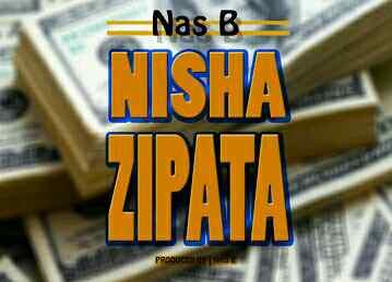 Download Mp3   Nas B - Nishazipata