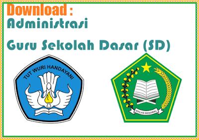 Administrasi Guru Sekolah Dasar (SD) Lengkap Terbaru 2018/2019 (SD SWASTA)