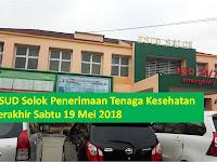 Pemprov Sumbar BLUD - RSUD Solok Butuh Tenaga Kesehatan Terakhir Besok 19 Mei 2018