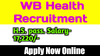 West Bengal Health Recruitment 2019 for the posts Technical Supervisior, Labrotory Technician & Counselor