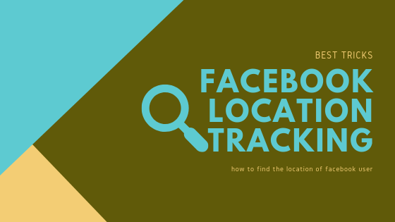 How To Track Location On Facebook<br/>
