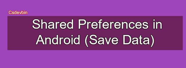 Shared Preferences in Android. Save Data