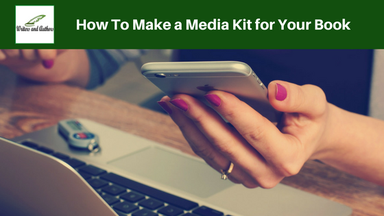 How To Make a Media Kit for Your Book @Writers_Authors