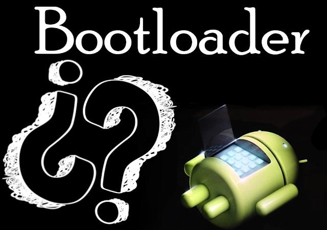 Qué es el bootloader Android