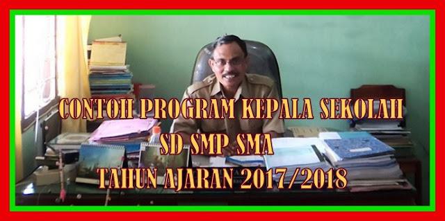 Contoh Program Kepala Sekolah SD SMP SMA Tahun Ajaran 2017/2018