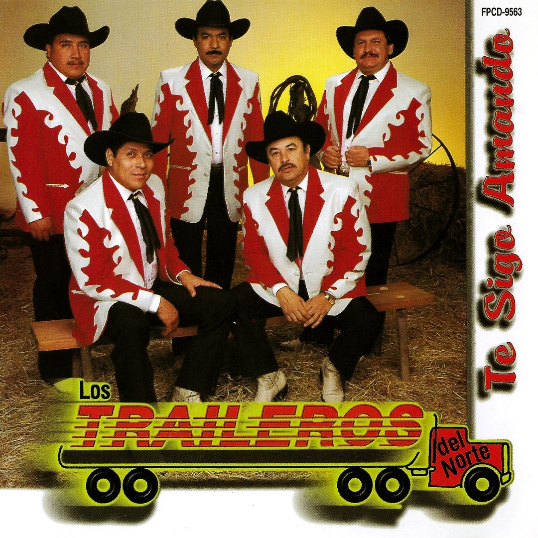Los Traileros Del Norte Te Sigo Amando 1997 Mediasurf