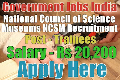 National Council of Science Museums NCSM Recruitment 2017