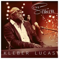 kleber Lucas Live Session