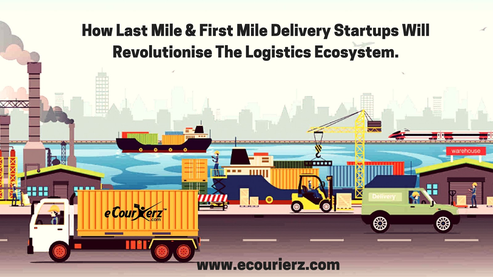 How Last-Mile & First-Mile Delivery Startups Will