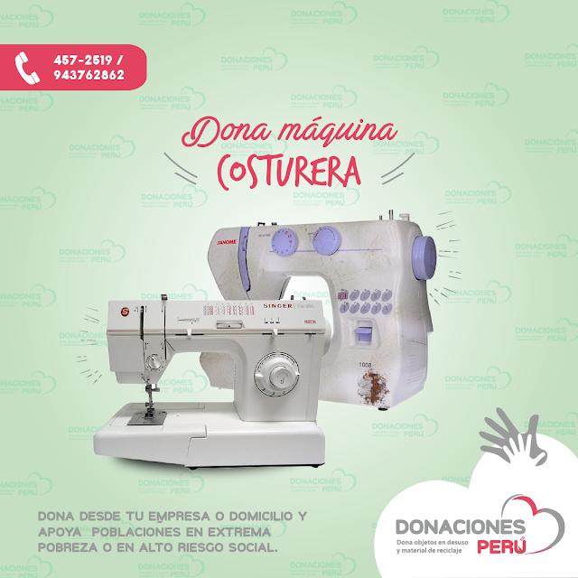 Dona maquina costurera - Dona Perú - Dona maquina de coser - Dona y recicla - Recicla y dona - Donaciones Perú