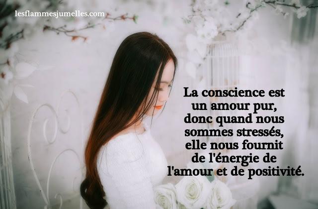 La conscience est un amour pur, donc quand nous sommes stressés, elle nous fournit de l'énergie de l' amour et de positivité.