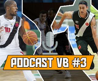 Podcast VB #3 - Três jogos, duas vitórias
