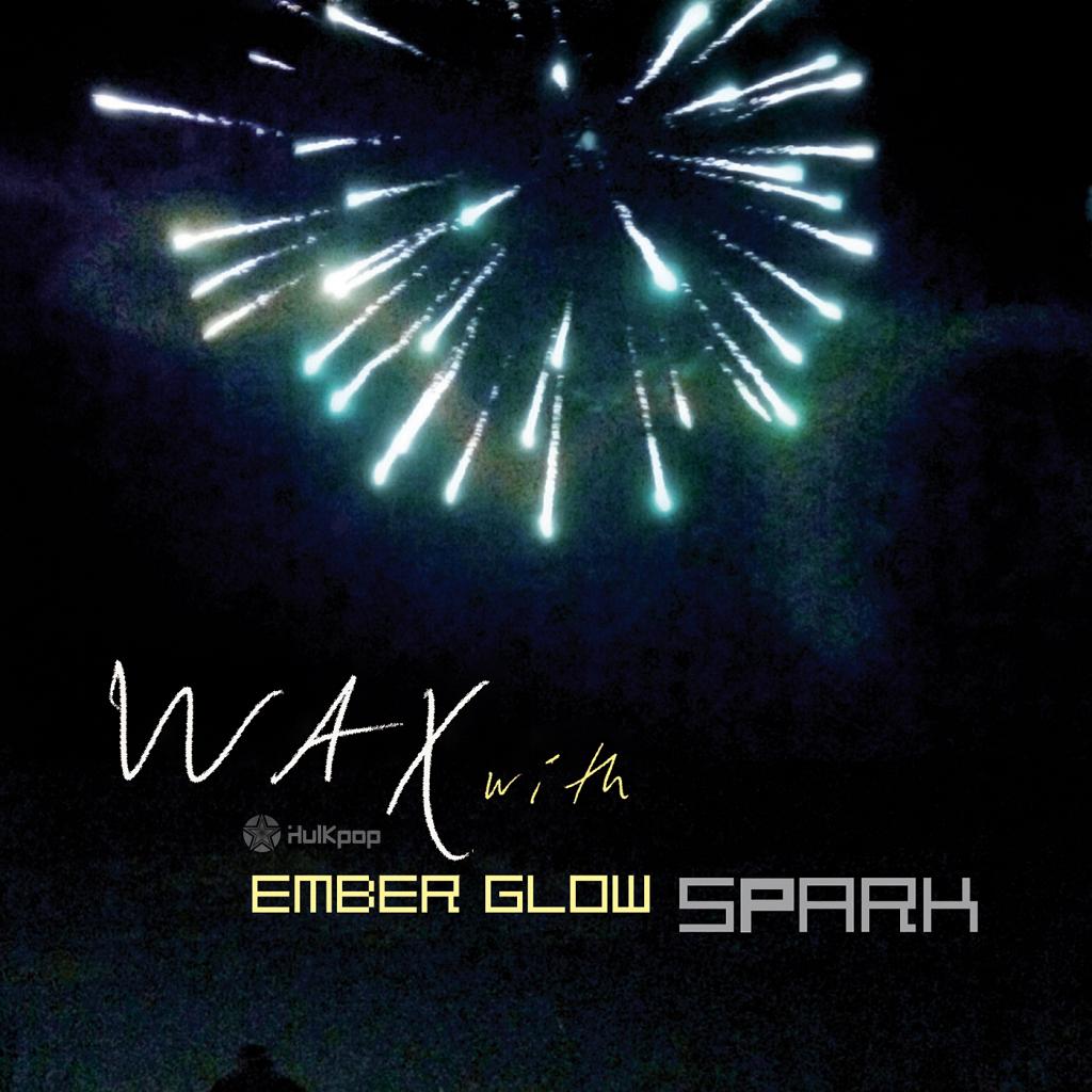 Wax – SPARK