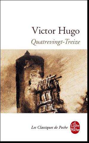 Roman : Quatrevingt-treize , Victor Hugo