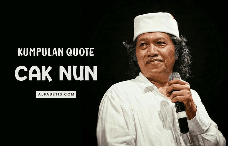 Kumpulan Kata-kata Cak Nun Untuk Caption