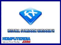 Cara Install Stardock WindowFX 6.03 Full Version Tanpa Bayar