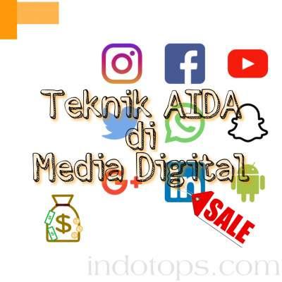 teknik AIDA untuk Media Digital