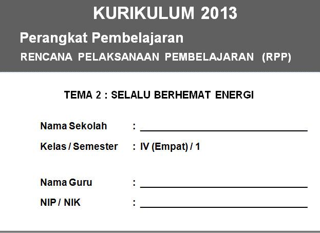 RPP K13 SD KELAS 4 SEMESTER 1 - Selalu Berhemat Energi