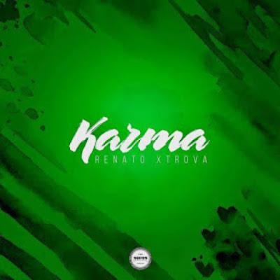 Renato Xtrova - Karma (Original Mix) 2018