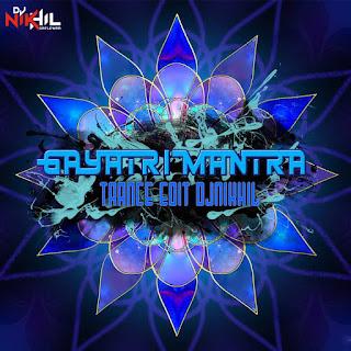 download-gayatri-mantra-trance-edit-dj-nikhil-indiandjremix-mp3