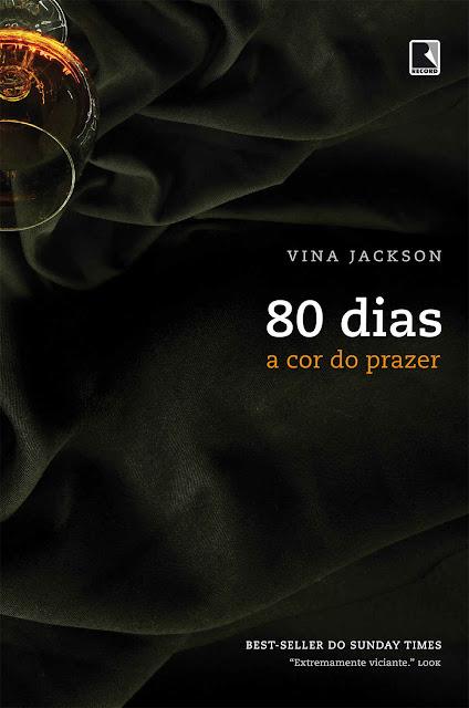 A cor do prazer - 80 dias - Vina Jackson