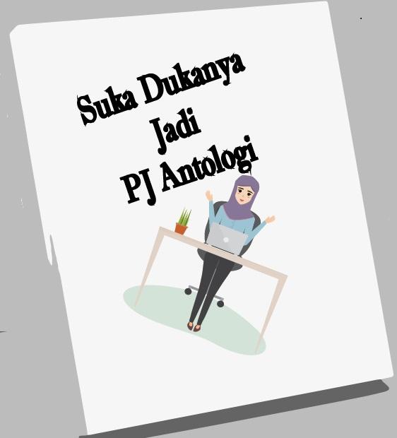 Suka Duka Jadi PJ Antologi