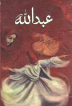 Abdullah Urdu Novel