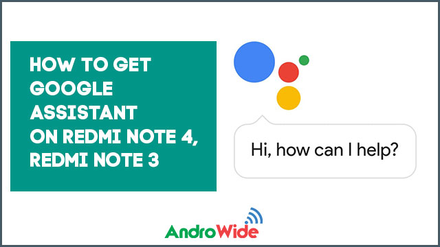 google assistant on redmi note 4