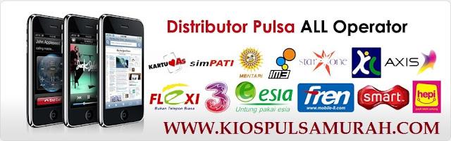 Kios Pulsa, Distributor Pulsa All Operator Termurah dan Terpercaya